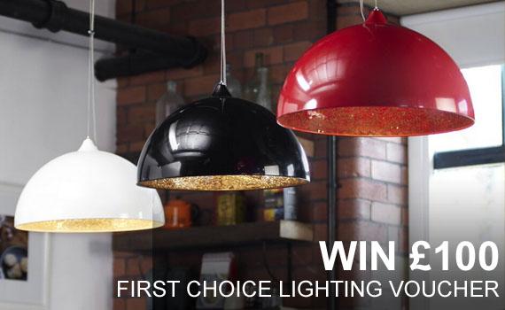 First Choice Lighting £100 Voucher